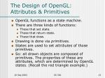 the design of opengl attributes primitives
