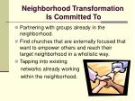 neighborhood transformation is committed to