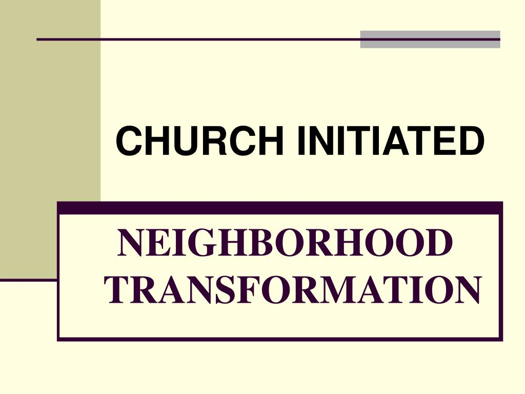 neighborhood transformation l.
