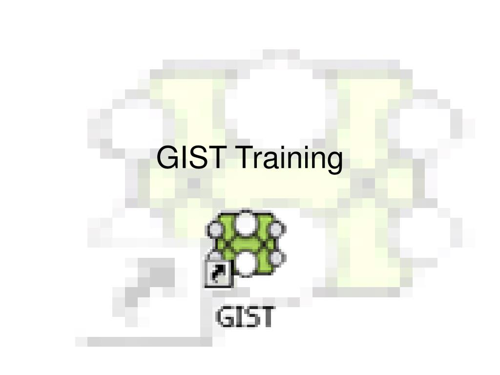 gist training l.