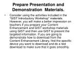 prepare presentation and demonstration materials