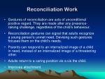 reconciliation work