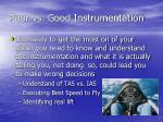 poor vs good instrumentation