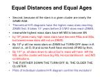 equal distances and equal ages