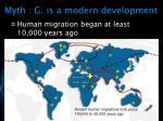 myth g is a modern development