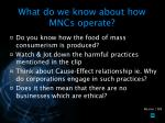 what do we know about how mncs operate