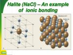 halite nacl an example of ionic bonding