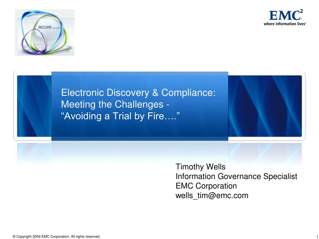electronic discovery compliance meeting the challenges avoiding a trial by fire l.