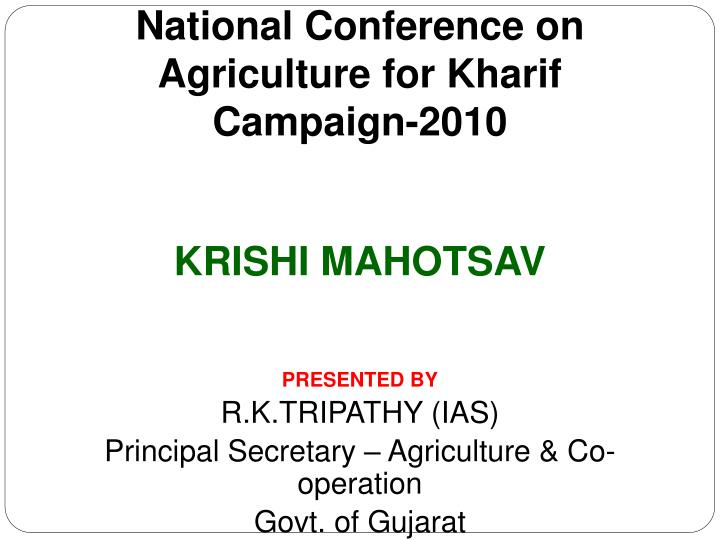 national conference on agriculture for kharif campaign 2010 n.