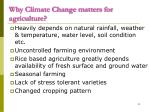 why climate change matters for agriculture
