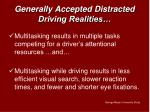 generally accepted distracted driving realities