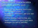 temperament characteristics continuum activity cont