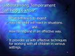 understanding temperament can help us know