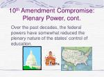 10 th amendment compromise plenary power cont