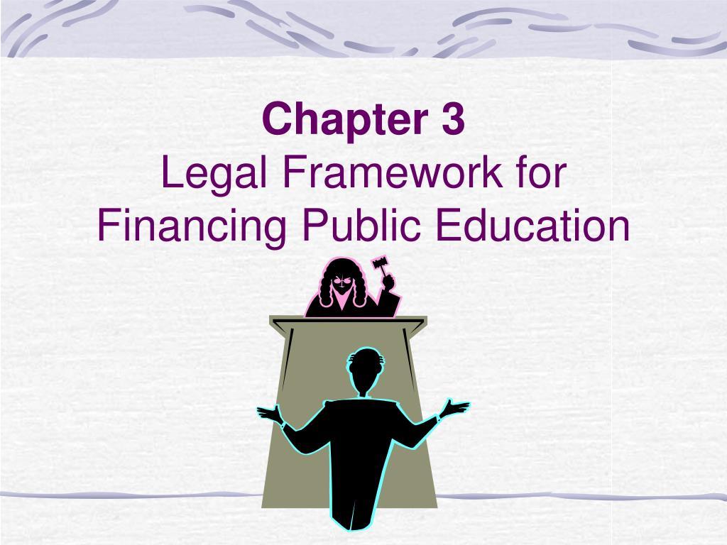 chapter 3 legal framework for financing public education l.