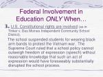 federal involvement in education only when19