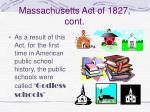 massachusetts act of 1827 cont