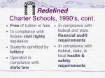 redefined charter schools 1990 s cont