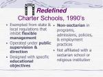 redefined charter schools 1990 s