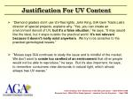justification for uv content
