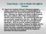 case study life or death the right to choose