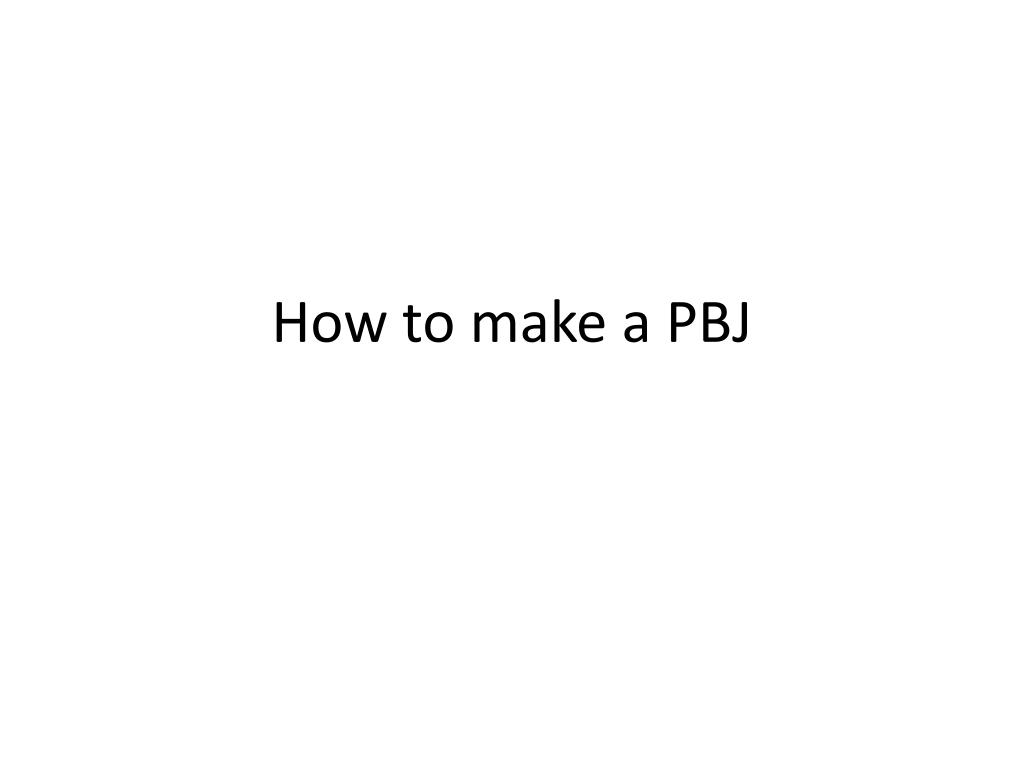 how to make a pbj l.