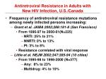 antiretroviral resistance in adults with new hiv infection u s canada