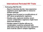 international perinatal hiv trials