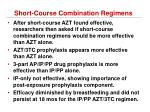 short course combination regimens