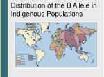 distribution of the b allele in indigenous populations
