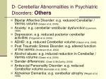 d cerebellar abnormalities in psychiatric disorders others