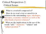 critical perspectives 2 critical issues