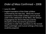 order of mass confirmed 2008