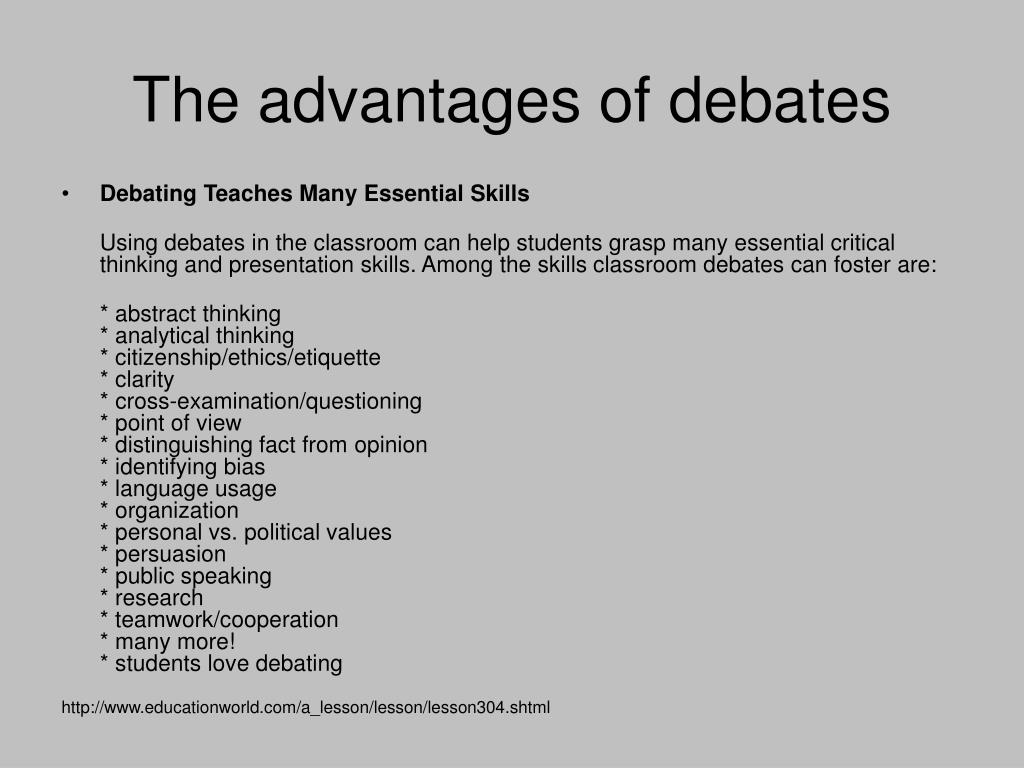 The advantages of debates