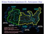 winter weather experiment iii participants map