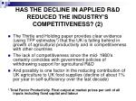 has the decline in applied r d reduced the industry s competitiveness 2