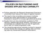 policies on r d funding have eroded applied r d capability