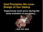 god proclaims his love design of our galaxy