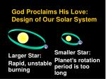 god proclaims his love design of our solar system1