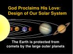 god proclaims his love design of our solar system2