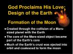 god proclaims his love design of the earth formation of the moon1