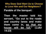 why does god want us to choose to love him and our neighbors