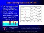 depth profiling studies with pa ftir