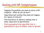 dealing with np completeness