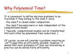 why polynomial time