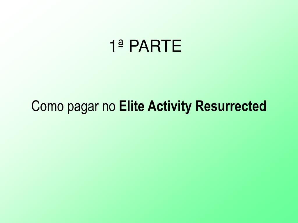 como pagar no elite activity resurrected l.