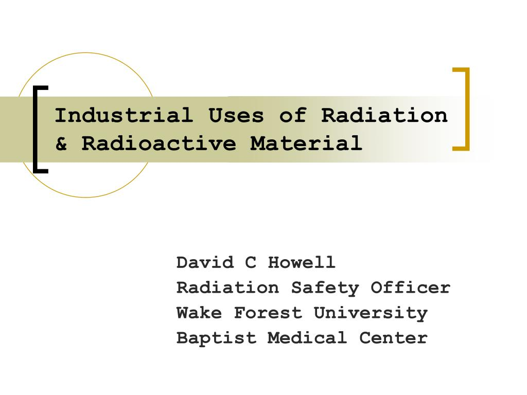 industrial uses of radiation radioactive material l.