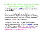 so why do i think nuclear energy can be a short term solution to the energy problem34