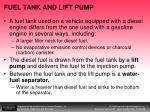 fuel tank and lift pump