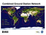 combined ground station network